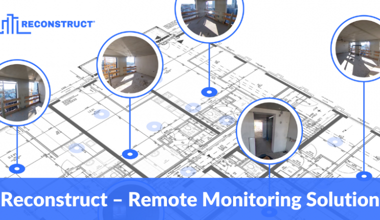 Reconstruct-Remote Monitoring Solution